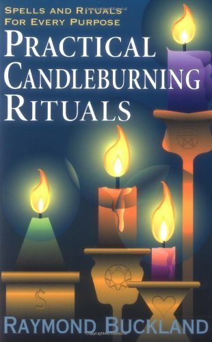 Practical Candle Burning Rituals, Spells & Rituals for Every Purpose
