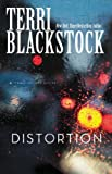 Distortion, Zondervan Publishing Staff and Terri Blackstock, 0310331579