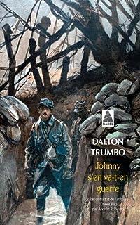 Johnny s'en va-t-en guerre, Trumbo, Dalton