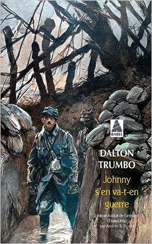 953c9a400a7 Amazon.fr - Johnny s en va-t-en guerre - Dalton Trumbo
