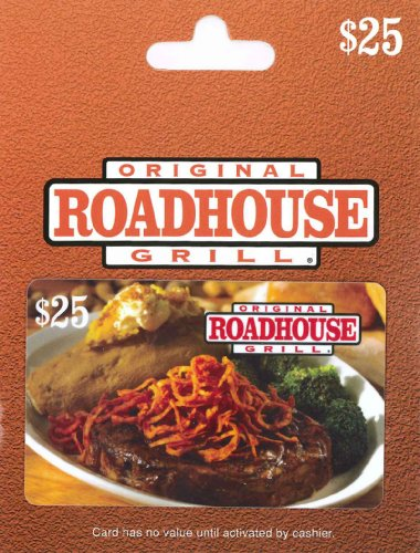 Original Roadhouse Grill Gift Card $25