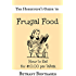 The Housewife's Guide to Frugal Food: How to Eat for $10.00 per Week