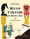 vignette de 'Récits farceurs du Moyen Age (Sylvie Delom)'