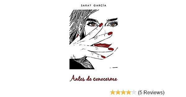 Antes de conocerme (Bilogía Lucía nº 1) (Spanish Edition) - Kindle edition by Saray García. Literature & Fiction Kindle eBooks @ Amazon.com.