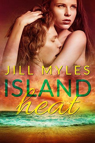 Island Heat (A Sexy Time Travel Romance With a Twist) (Islands Heat The)