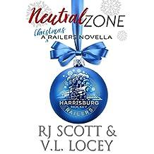 Neutral Zone: A Railers Christmas Story (Harrisburg Railers Hockey Book 7)