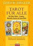 Tarot für alle: Deutungen zu: Liebe, Partnerschaft, Beruf, Entwicklungszielen, Selbstverwirklichung