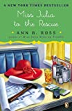Miss Julia to the Rescue, Ann B. Ross, 0143122819