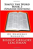 Simply the Word Book 2 (Spanish Edition), Bishop Gregory Leachman, 1499651783