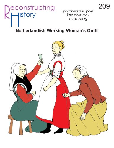 16th Century Netherlandish Working Women's Outfit Pattern ()