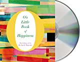 img - for O's Little Book of Happiness (O s Little Books/Guides) book / textbook / text book