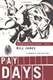 Pay Days, Bill James, 0393042146