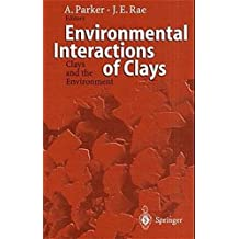 Environmental Interactions of Clays: Clays and the Environment