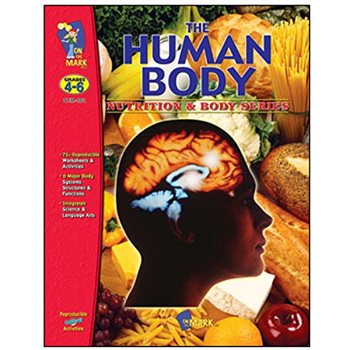 Amazon.com: On the Mark Press OTM402 Grades 4-6 the Human Body ...
