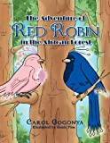 The Adventure of Red Robin in the African Forest, Carol Gogonya, 1469179229