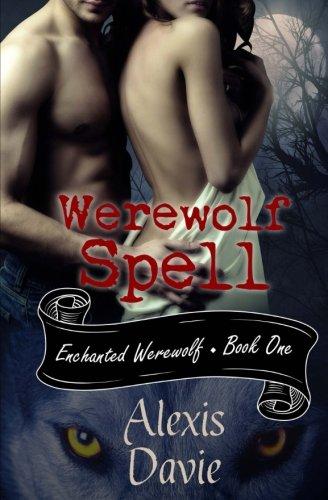 Werewolf Spell (Enchanted Werewolf) (Volume 1) pdf epub