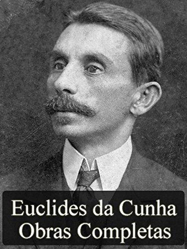 Obras Completas de Euclides da Cunha (Literatura Nacional) (Portuguese Edition)