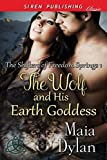 The Wolf and His Earth Goddess [The Shifters of Freedom Springs 1] (Siren Publishing Classic)