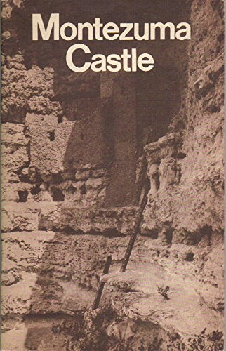 Montezuma Castle National Monument, Arizona (National Park Service Historical Handbook Series, No. 27)