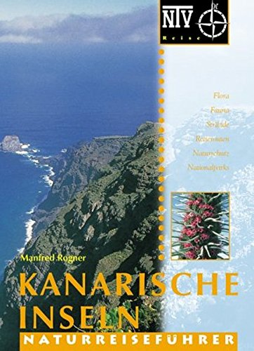 Kanarische Inseln: Naturreiseführer (NTV Reise)