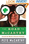 The Road to McCarthy: Around the Worl...