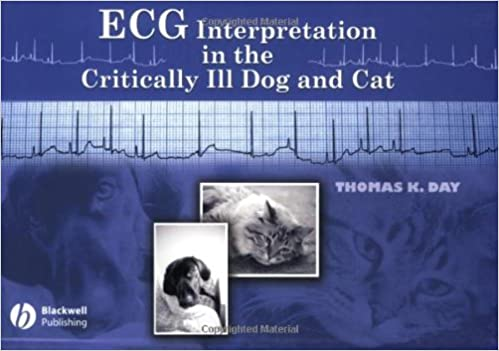 Book ECG Interpretation in the Critically Ill Dog and Cat by Thomas K. Day (2005-10-26)