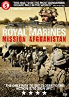 Royal Marines - Mission Afghanistan