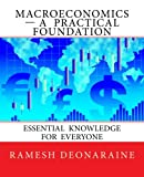 img - for Macroeconomics-A Practical Foundation: Essential Knowledge for Everyone book / textbook / text book