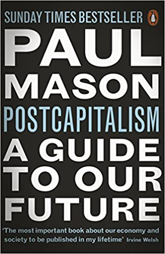 PostCapitalism: A Guide to Our Future book cover