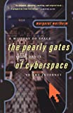 Pearly Gates of Cyberspace, Margaret Wertheim, 0393320537