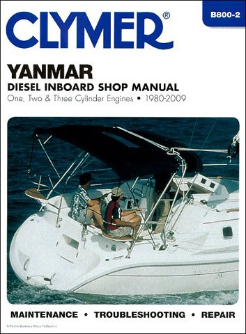 Yanmar Engine Parts (CLYMER MANUAL, YANMAR INBOARD ENGINES 1980-2009, Manufacturer: CLYMER, Part Number: 274200-AD, VPN: B800-2-AD, Condition: New)