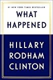 Book cover from What Happenedby Hillary Rodham Clinton