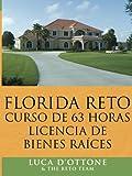 Florida Reto curso de 63 horas licencia de bienes Raices, Luca D'Ottone & the RETO team, 1425985483