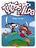 """Afficher """"Titoss & Ilda n° 1 Pirates en vue !"""""""