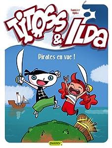 vignette de 'Titoss & Ilda n° 01<br /> Pirates en vue ! (Bannister)'