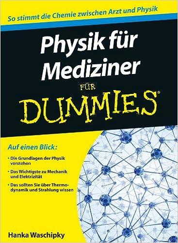 Superb Physik Für Mediziner Für Dummies: Amazon.de: Bücher