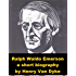 Ralph Waldo Emerson - A Short Biography
