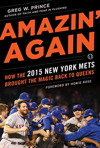 - Amazin' Again: How the 2015 New York Mets Brought the Magic Back to Queens