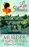 Murder at Hartigan House: a cozy historical mystery (A Ginger Gold Mystery) by  Lee Strauss in stock, buy online here