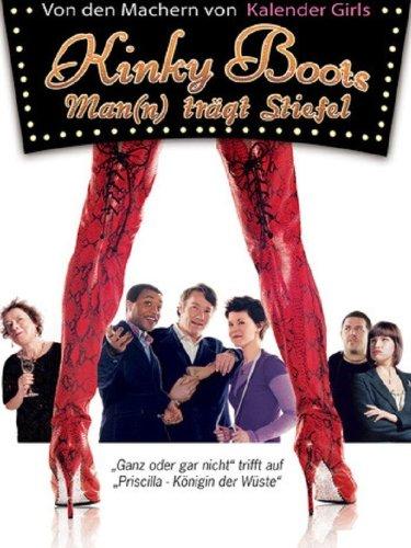 Kinky Boots - Man(n) trägt Stiefel Film