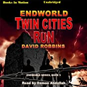 Endworld: Twin Cities Run: Endworld Series, Book 3 | David Robbins