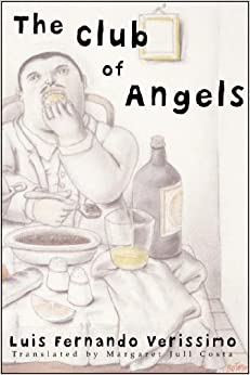 The Club of Angels (New Directions Paperbook)