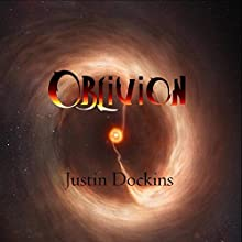 Oblivion: A Short Story Prequel Audiobook by Justin Dockins Narrated by Chiquito Joaquim Crasto