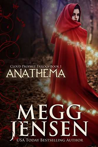 Anathema (Cloud Prophet Trilogy Series Book 1) by [Jensen, Megg]