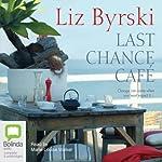 Last Chance Café | Liz Byrski