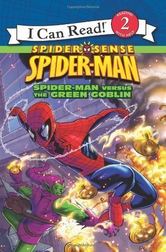 Spider-Man: Spider-Man Versus the Green Goblin (I Can Read Book 2) by Hill, Susan, Tong, Andie (2010)