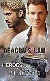 Deacon's Law: Volume 3 (Heroes)