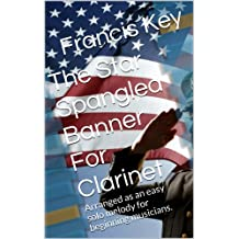 The Star Spangled Banner For Clarinet