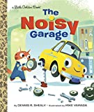 Image of The Noisy Garage (Little Golden Book)