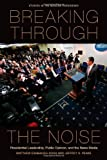 Breaking Through the Noise, Matthew Eshbaugh-Soha and Jeffrey Peake, 0804777063